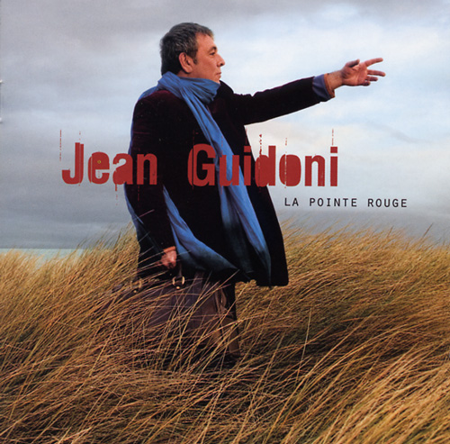 Jean Guidoni - Le Rouge Et Le Rose