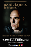 Dominique A au Trianon le 7 avril 2016
